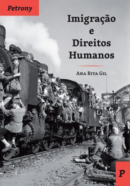 Imigração e Direitos Humanos, de Ana RitaGil